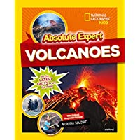 Absolute Expert: Volcanoes (National Geographic Kids: Absolute Expert)