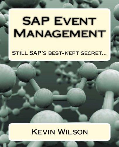Read Online SAP Event Management: Still SAP's best-kept secret... PDF