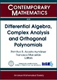 Differential Algebra, Complex Analysis and Orthogonal Polynomials, Francisco Marcellán, 0821848860