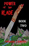 power of the blade: book two (WHITE HAND GANG 2)