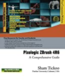 img - for Pixologic ZBrush 4R6: A Comprehensive Guide book / textbook / text book