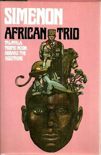 African Trio: Talatala, Tropic Moon, Aboard the (African Trio)