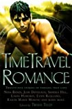 img - for The Mammoth Book of Time Travel Romance (Mammoth Books) book / textbook / text book