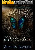 Destruction: The December People, Book One