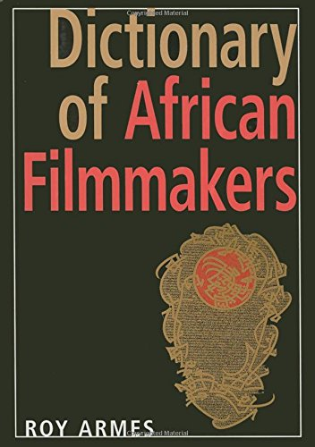 Download Dictionary of African Filmmakers pdf