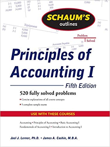 schaum s outline of principles of accounting i fifth edition joel