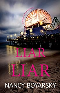 Book Cover: Liar Liar: A Nicole Graves Mystery