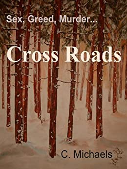 Cross Roads by [Michaels, C.]