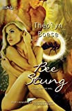 Bee Stung by Theolyn Boese (2014-10-16)