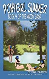Ponygirl Summer- Book 4 of the Maddy Saga, Paul Blades, 0982463553