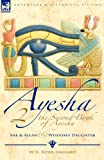 The Second Book of Ayesha-She and Allan and Wisdom's Daughter, H. Rider Haggard, 1846777232