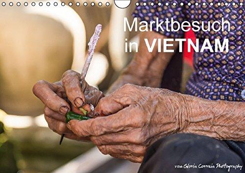 Marktbesuch in VIETNAM (Wandkalender 2015 DIN A4 quer): So ein Marktbesuch im Vietnam ist immer wieder faszinierend! (Monatskalender, 14 Seiten)