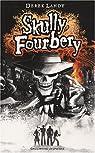 Skully Fourbery par Landy