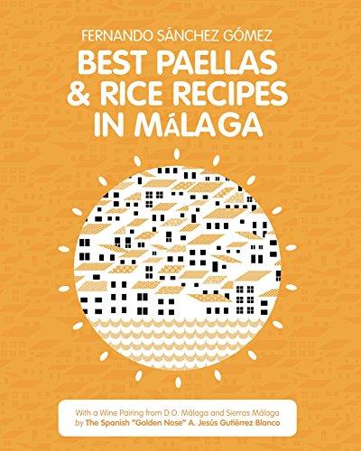 Best Paellas & Rice Recipes in Malaga by Fernado Sánchez-Gómez