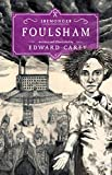 Foulsham: Book Two (The Iremonger Trilogy)