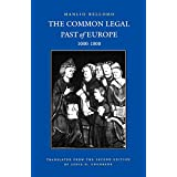 The Common Legal Past of Europe, 1000-1800 (Studies in Medieval and Early Modern Canon Law)