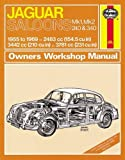 Jaguar Mk I & II, 240 & 340 Owners Workshop Manual: 55-69 (Haynes Service and Repair Manuals)