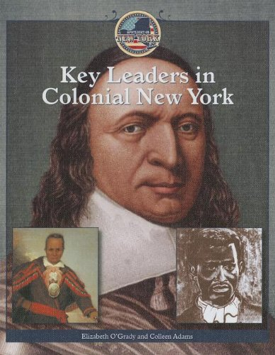 Key Leaders in Colonial New York (Spotlight on New York (Powerkids))
