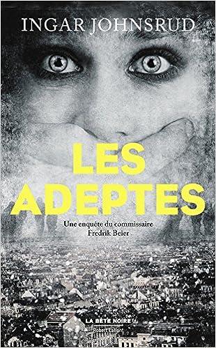 Ingar JOHNSRUD - Les Adeptes sur Bookys