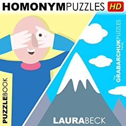 Homonym Puzzles HD (Interactive Puzzlebook for Tablets) by [Beck, Laura]