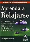 img - for Aprenda a relajarse book / textbook / text book