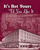 It's Not Yours Til You Like It, Sheboygan County Histor Research Center, 0981897479
