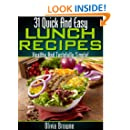 31 Quick and Easy Lunch Recipes - Healthy And Tastefully Simple