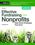 img - for By Ilona Bray J.D. - Effective Fundraising for Nonprofits: Real-World Strategies That Work (Fourth Edition) (7/31/13) book / textbook / text book