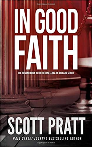 In Good Faith Joe Dillard Series Scott Pratt