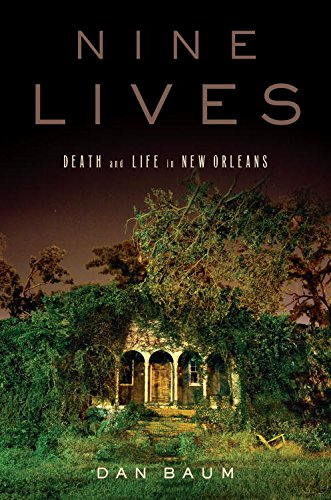 Nine Lives: Death and Life in New Orleans ()