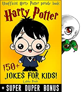 Download for free HARRY POTTER KIDS: 150+ Funny jokes and memes for Children + SUPER BONUS