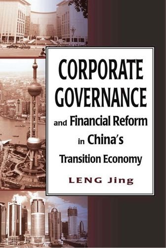 Corporate Governance And Financial Reform In Chinas Transition Economy  Hong Kong University Press Law Series