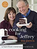Cooking for Jeffrey: A Barefoot Contessa Cookbook (print edition)