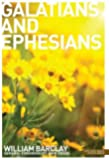 The Letters to the Galatians & Ephesians