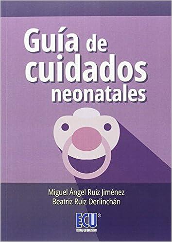 Descarga gratuita de libros de audio mp3 Guía de cuidados neonatales 8416479208 PDF iBook PDB