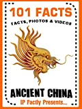 101 Facts... Ancient China (101 History Facts for Kids)