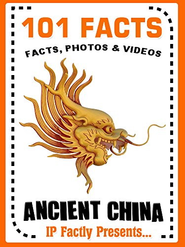 101 Facts... Ancient China (101 History Facts for Kids Book ()