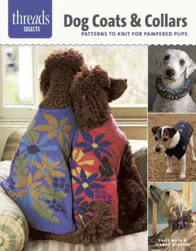 Dog Coats & Collars: patterns to knit for pampered pups (Batik Collar)