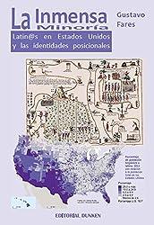 La Inmensa Minoría. Latin@s en Estados Unidos y las identidades posicionales