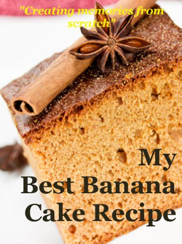 My best banana cake recipe how to make a delicious banana cake my best banana cake recipe how to make a delicious banana cake from scratch by forumfinder Image collections