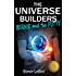 The Universe Builders: Bernie and the Putty: (humorous fantasy & science fiction for young adults)