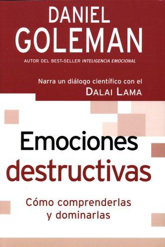 EMOCIONES DESTRUCTIVAS (Spanish Edition)