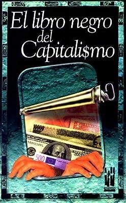 El libro negro del capitalismo by Maurice Cury; Jean Ziegler; Gilles Perrault 2002-06-01: Amazon.es: Maurice Cury; Jean Ziegler; Gilles Perrault: Libros