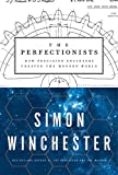 #7: The Perfectionists: How Precision Engineers Created the Modern World