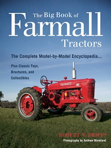 Series Tractor Sales Brochure - The Big Book of Farmall Tractors: The Complete Model-By-Model Encyclopedia.Plus Classic Toys, Brochures, and Collectibles (The Big Book Series) by Robert N. Pripps (2010-02-07)