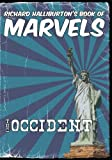 Richard Halliburton's Book of Marvels: The Occident