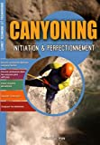 Canyoning : initiation & perfectionnement