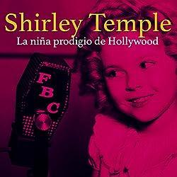 Shirley Temple [Spanish Edition]