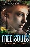 img - for Free Souls: (Mindjack Series Book 3) (Mindjack Trilogy) book / textbook / text book