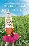 The Book of Bright Ideas
